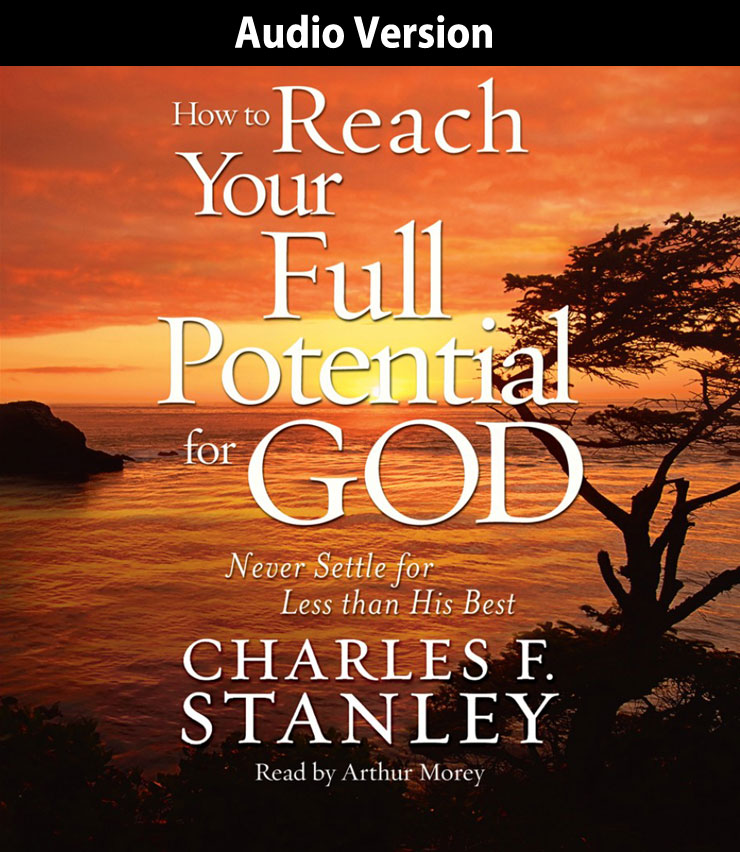 How To Reach Your Full Potential For God Audio